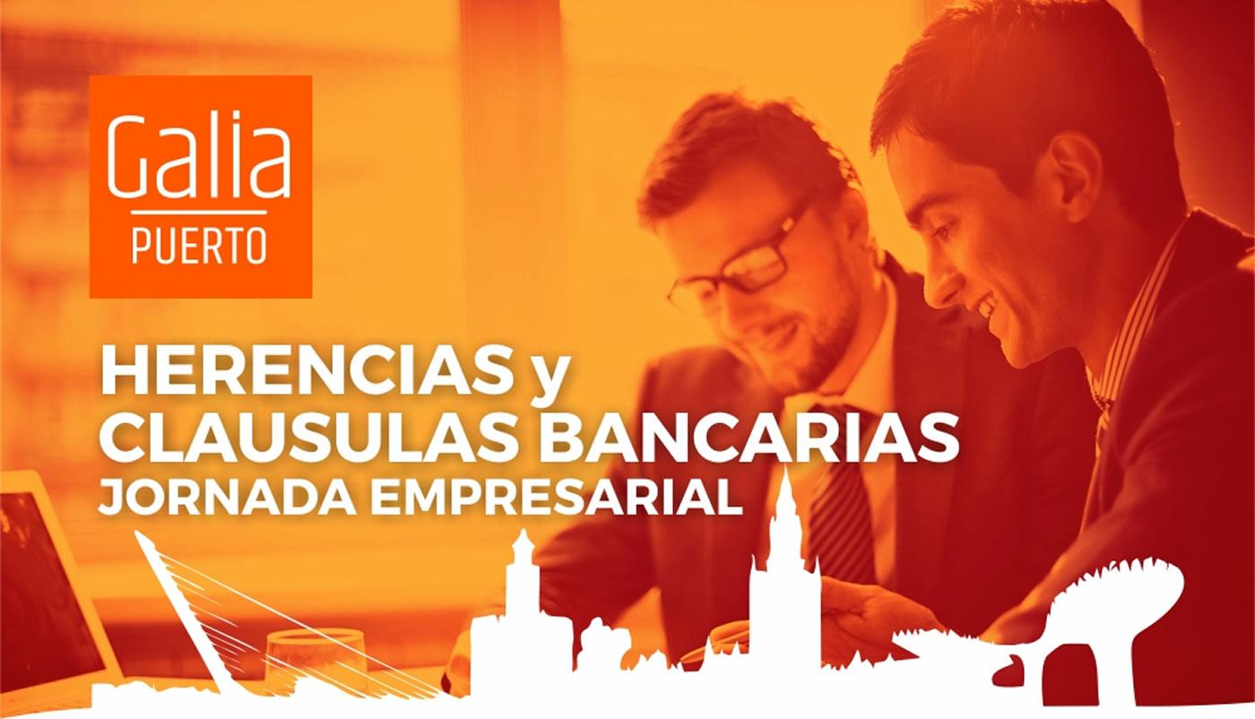 Galia Puerto: Jornada Empresarial Herencia y Cláusulas Bancarias