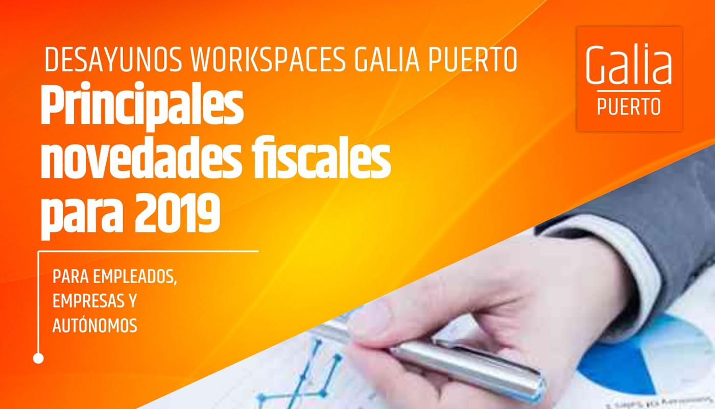 Galia Puerto: Jornada Principales novedades fiscales 2019